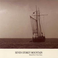 Seven Storey Mountain - Based On A True Story