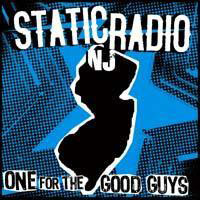 Static Radio NJ - One For The Good Guys