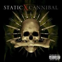 Static X - Cannibal