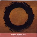 Steel Rules Die - Nostalgia For Beginners