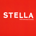Stella - Never Going Back To School