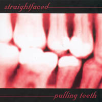 Straight Faced - Pulling Teeth