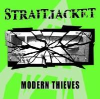 Straitjacket - Modern Thieves
