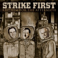 Strike First - Requiem for the Aftermath