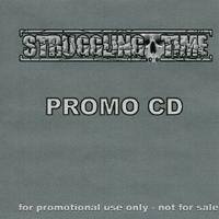 Struggling Time - Promo CD