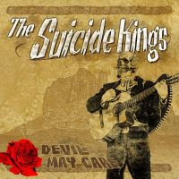 The Suicide Kings - Devil May Care