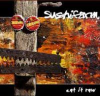 Sushifarm - Eat It Raw