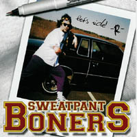 Sweatpant Boners - Cruisin\' With The Masters