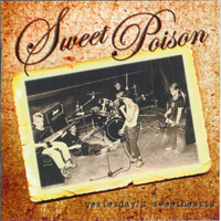 Sweet Poison - Yesterdays Sweethearts