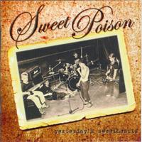 Sweet Poison - Yesterdays Sweethearts
