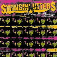 Swingin' Utters - Dead Flowers, Bottles, Bluegrass and Bones