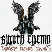 Sworn Enemy - Integrity Defines Strength
