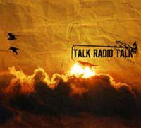 Talk Radio Talk - S/T EP