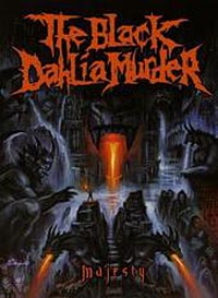 The Black Dahlia Murder - Majesty [DVD]