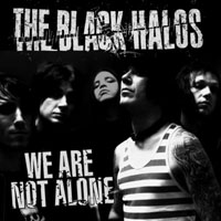 The Black Halos - We Are Not Alone