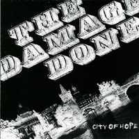 The Damage Done - City of Hope