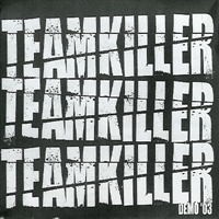Teamkiller - Demo 03