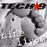 Tech 9 - Nine Lives