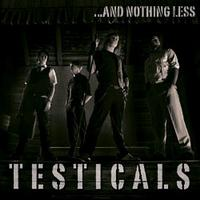 Testicals - ...And Nothing Less