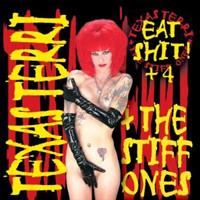 Texas Terri & The Stiff Ones - Eat Shit +4