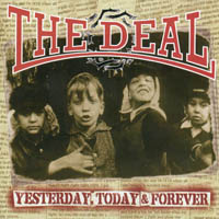 The Deal - Yesterday, Today & Forever