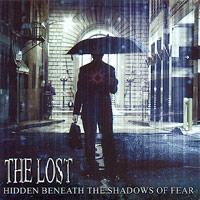 The Lost  - Hidden Beneath The Shadow Of Fear