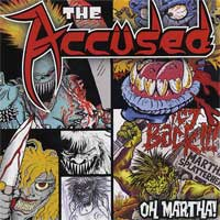 The Accused - Oh Martha!
