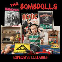 The Bombdolls - Explosive Lullabies