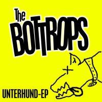 The Bottrops - Unterhund-Ep