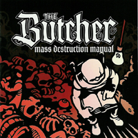The Butcher  - Mass Destruction Mangual