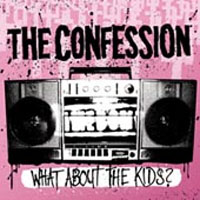 The Confession - What About The Kids