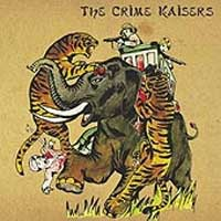 The Crime Kaisers - s/t