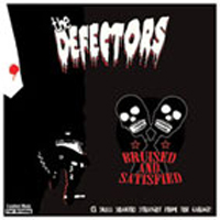 The Defectors - Bruises and Satisfied