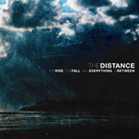 The Distance - The Fall The Rise And Everything In Between