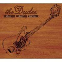 The Dudes - Brain Heart Guitar