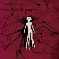The Fall Of Troy - Doppelgänger
