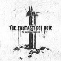 The Fantastikol Hole - Mathematikol Oil