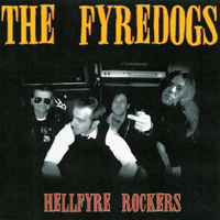 The Fyredogs - Hellfyre Rockers