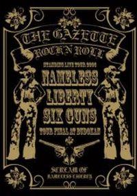 The GazettE - Nameless Liberty. Six Guns...Tour Final At Budokan [DVD]