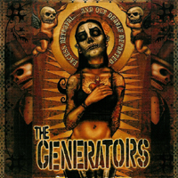 The Generators - Excess Betrayal And Our Dearly Departed