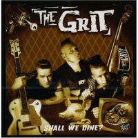 The Grit - Shall We Dine