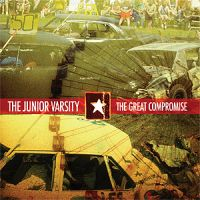 The Junior Varsity - The Great Compromise