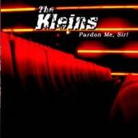 The Kleins - Pardon Me, Sir!