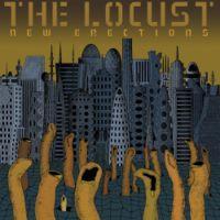 The Locust - New Erections
