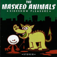 The Masked Animals - Sideshow Pleasure