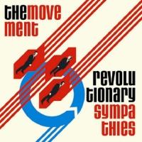 The Movement - Revolutionary Sympathies