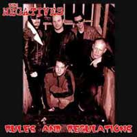 The Negatives - Rules and Regulations