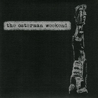 The Osterman Weekend - s/t