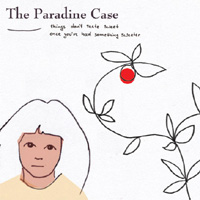 The Paradine case - Things Don´t Taste Sweet Once You´ve Had Something Sweeter