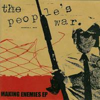 The Peoples War - Making Enemies